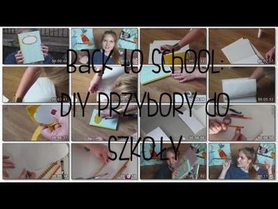 Back to school czyli powrót do szkoły : DIY przybory szkolne :) + ROZDANIE | ZAMKNIĘTE