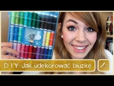 Olsikowa rysuje#13 - DIY Jak udekorować ubranie