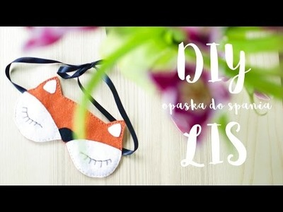Opaska na oczy do spania - Lis DIY