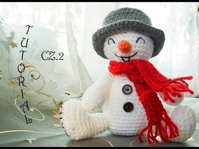 Bałwanek na szydełku, cz.2. Crochet Snowman, part 2. Tutorial.