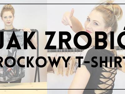 DIY: JAK PRZEROBIĆ T-SHIRT #2 - nadaj starej koszulce rockowy look!