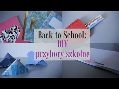 Back To School: DIY przybory szkolne! || MsCharlotteTV