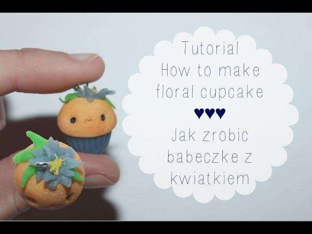 Floral cupcake: Polymer clay tutorial ♥ Babeczka z kwiatkiem z modeliny