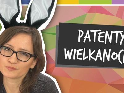 SPRYTNE BABKI - Patenty wielkanocne [odc.3]