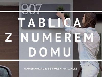 Jak zrobić oryginalną tabliczkę z numerem domu? #DIY