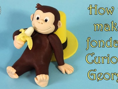 How to make fondant Curious George. Jak zrobić figurkę  Ciekawskiego Georga