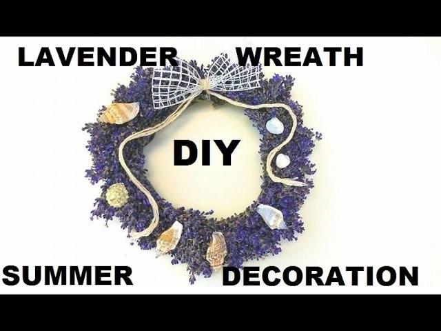 DIY lawendowy ogród, lavender wreath, Decor Easy & Affordable