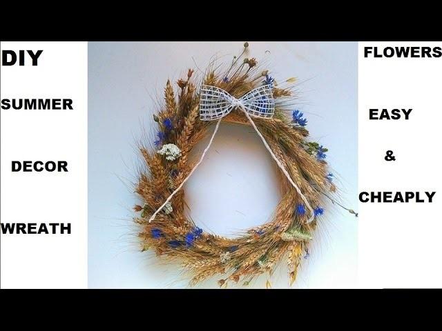 DIY moje dekoracje na lato wianek ze zbóż i polnych kwiatów , Decor Easy & Affordable