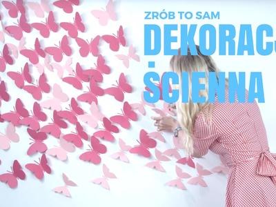 Dekoracja ścienna 3D z motyli #diy
