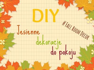 DIY Dekoracje do pokoju | Jesień | Room Fall Decor | Literki + BONUS | MÓW MI DIY