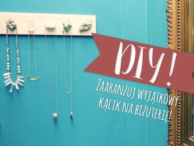 Jak zrobić wieszak na biżuterię | WESTWING DIY