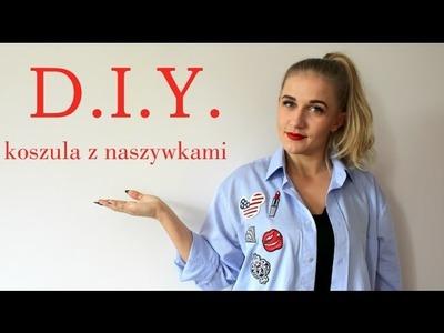 D.I.Y. Koszula z naszywkami POLECAM loveAnna