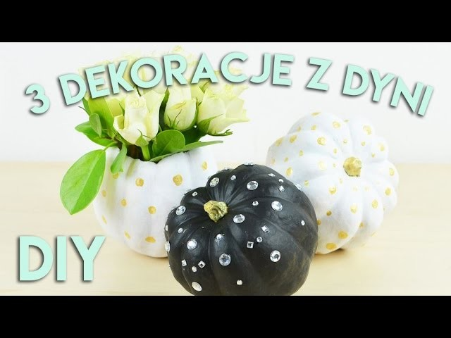 Jesienne DIY: 3 sposoby na dekoracje z dyni