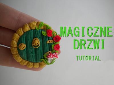 MAGICZNE DRZWI#FAIRY DOOR#TUTORIAL#MODELINA#POLYMER CLAY