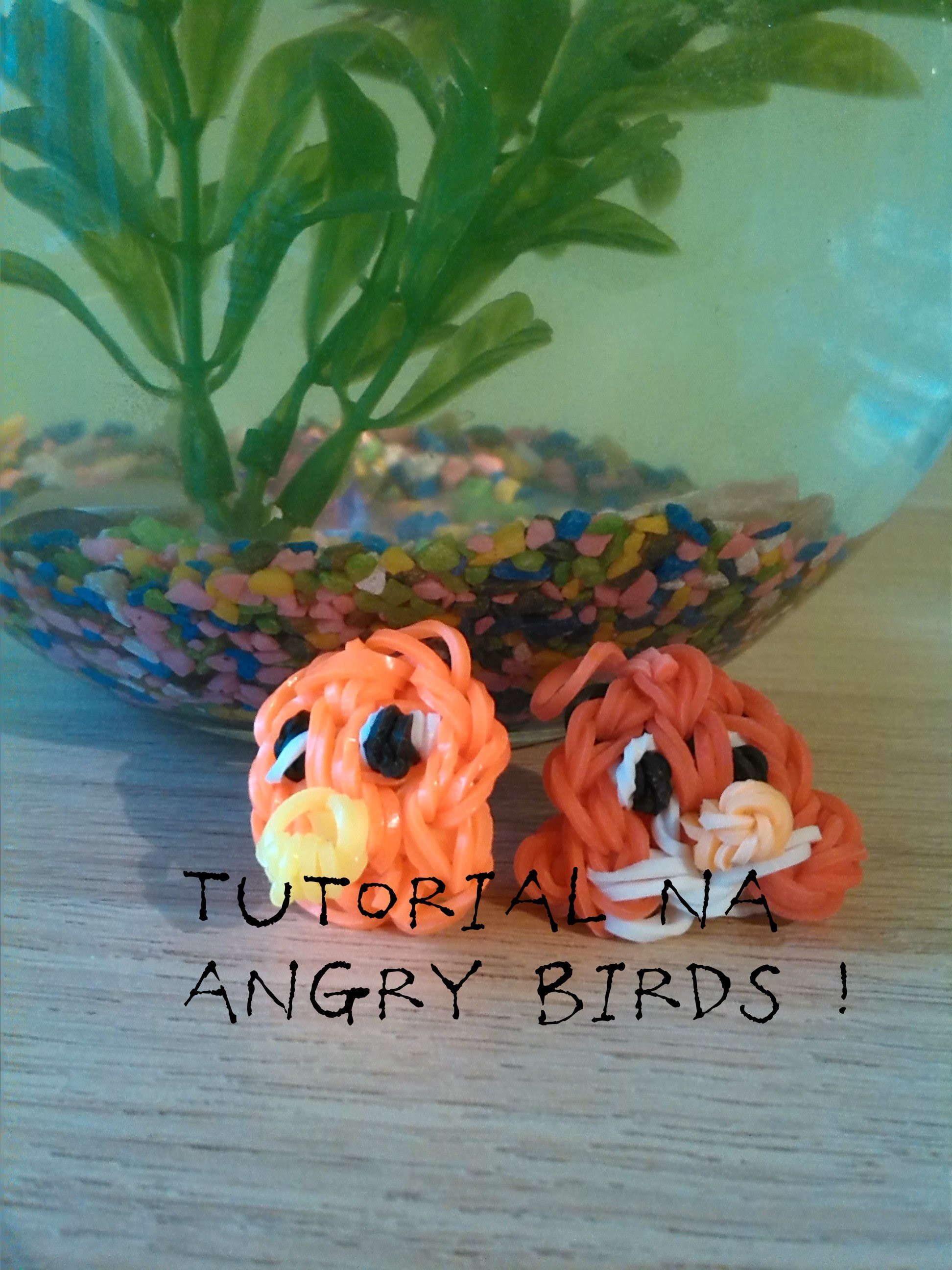 Poradnik - Jak zrobić angry birds z gumek na szydełku