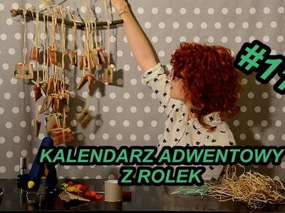 Ozdoby #11 DIY kalendarz adwentowy z rolek.Advent callendar with paper roll