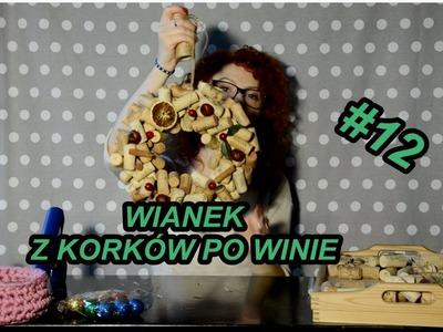 Ozdoby #12. Wieniec z korków po winie. DIY wine cork wreath