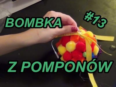 Ozdoby #13 DIY Bombka z pomponów. Christmas ornament with pompoms