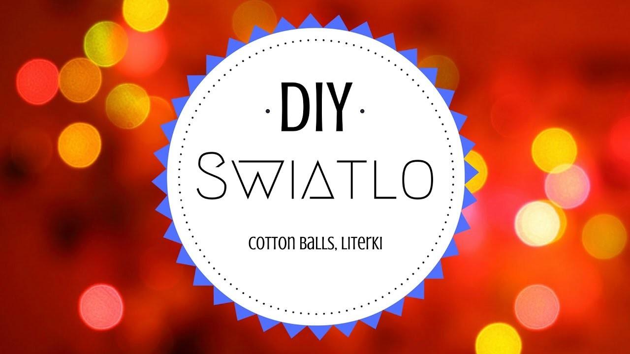 Dekoracje | Światła | Cotton Balls | Świecące literki | Mów Mi DIY
