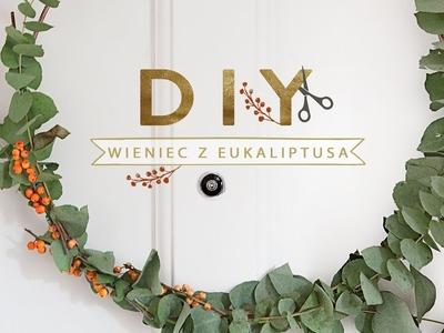 Wieniec na drzwi z eukaliptusa | WESTWING DIY