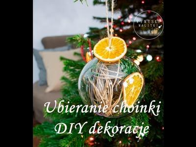 """Ubieranie choinki. Ozdoby choinkowe """"zrób to sam"""". DIY Christmas tree decorations."""