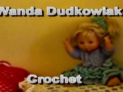 Wanda Dudkowiak  Crochet