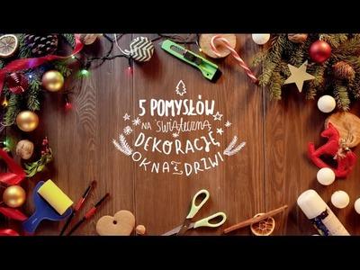 5 pomysłów na świąteczną dekorację okna i drzwi