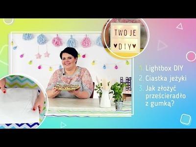 Mini lightbox DIY, ciastka jeżyki i jak składać prześcieradło z gumką? | Twoje DIY #1
