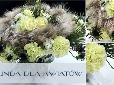 Sekunda dla Kwiatów - zimowy bukiet urodzinowy (floristic diy: Winter Bouquet ) S04 E06