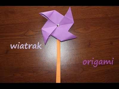 Wiatrak z papieru origami jak zrobić (windmill paper)