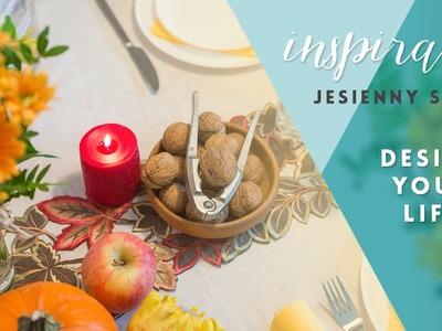 Jesienne przyjęcie - nakrycie stołu, pomysły i DIY dekoracje || Design Your Life
