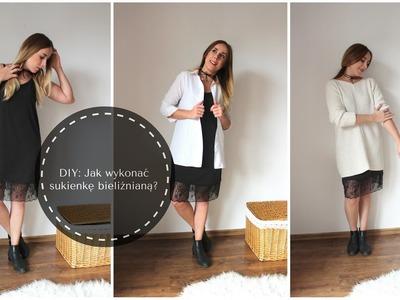 DIY: Jak wykonać sukienkę bieliźnianą?