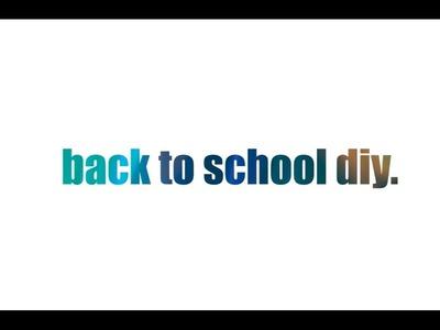 DIY : Back to School ZAMKNIĘTE   cammilla345