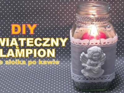 VLOGMAS #4 - DIY Świąteczny lampion ze słoika po kawie
