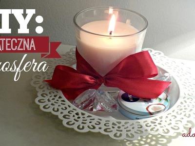 DIY: Świąteczna atmosfera | Adorosa