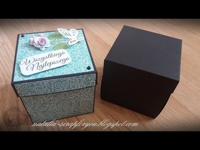 Jak zrobić Exploding Box - Tutorial, Scrapbooking