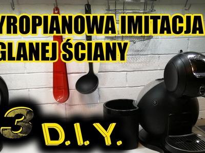 DIY #3 - Styropianowa imitacja ceglanej ściany