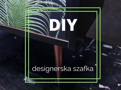 ★ Jak odnowić starą szafkę? Designerska komoda DIY ★