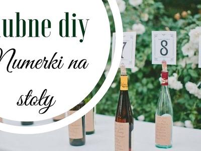 Ślubne diy | Numerki na stoły z wykorzystaniem butelek | Mów mi DIY