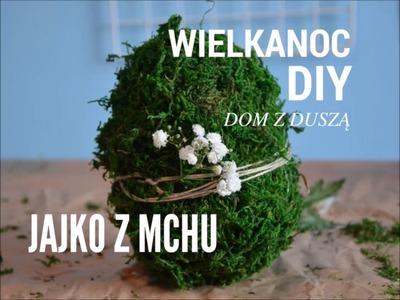 Dekoracje wielkanocne i wiosenne - DIY - jajko pisanka z mchu
