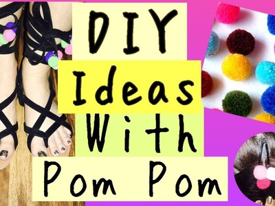 DIY | Ideas with Pom Pom |