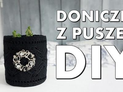 Jak zrobić doniczki z puszek | DIY #16 | HAART