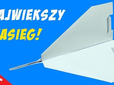 Samolot z papieru - Największy zasięg!!!MEGA!!The BEST paper airplane!LONG RANGE!!-Origami diy