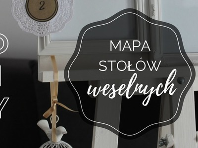 Pomysł DIY na mapę stołów dla gości weselnych