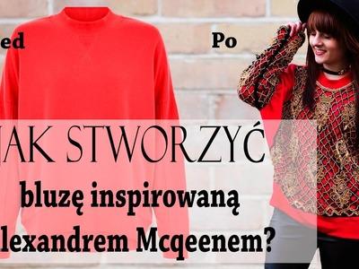 Fashion DIY - Jak stworzyć bluzę inspirowaną Alexandrem McQeenem?