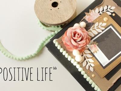 """Malutki album """"Positive Life"""" zbindowany paseczkami* scrapbooking"""